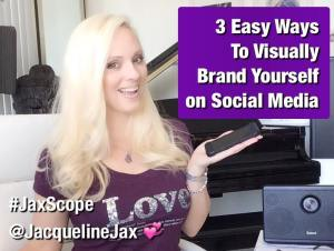 Jax Scope Jacqueline Jax social media tips